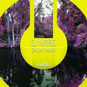DJ NIRRO - ON MY MIND